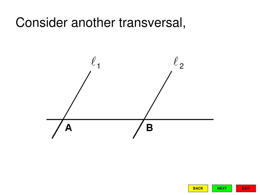 Consider another transversal,