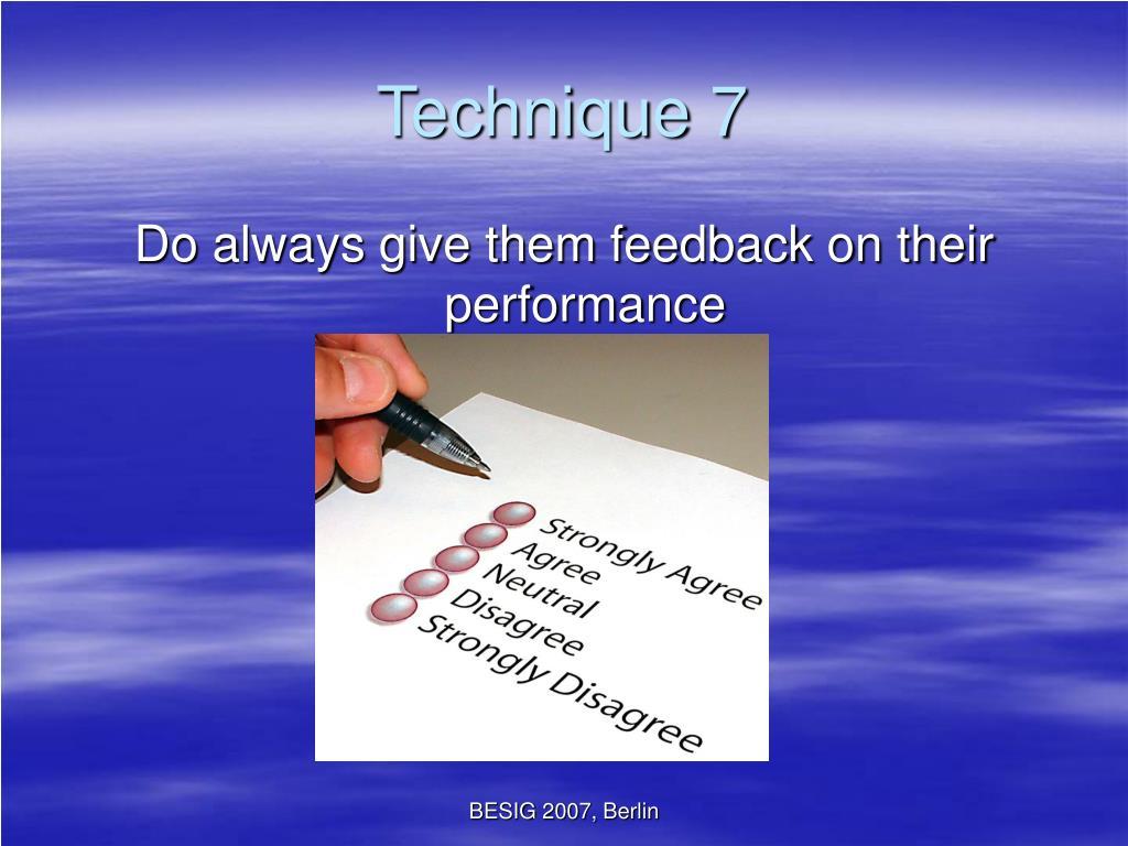 Technique 7