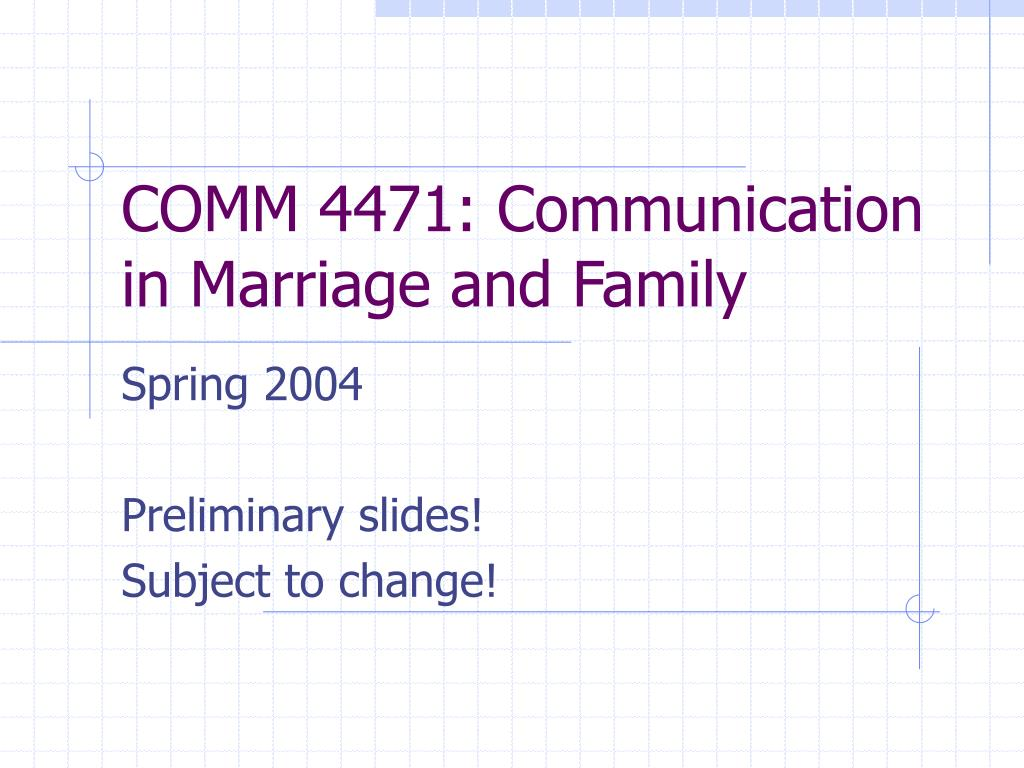comm 4471 communication in marriage and family l.