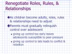 renegotiate roles rules relationships