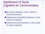 significance of social cognition for communication