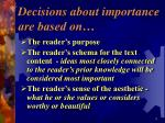 decisions about importance are based on