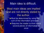 most main ideas are implied and are not directly stated by the author