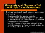 characteristics of classrooms that use multiple forms of assessment