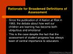 rationale for broadened definitions of assessment