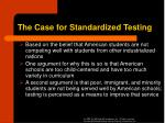 the case for standardized testing