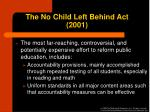 the no child left behind act 2001