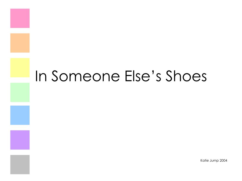 in someone else s shoes l.