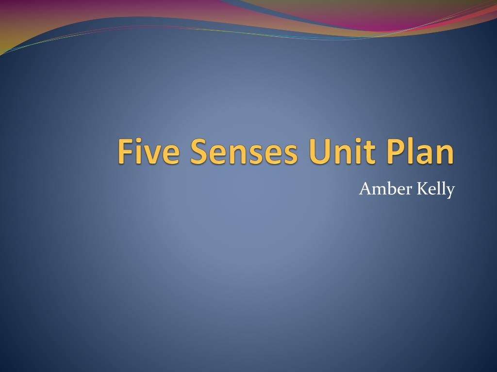 five senses unit plan l.