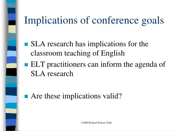 Implications of conference goals