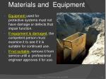 materials and equipment
