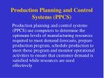 production planning and control systems ppcs