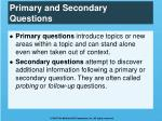 primary and secondary questions