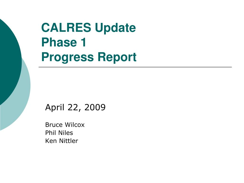 calres update phase 1 progress report l.