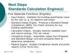 next steps standards calculation engine s