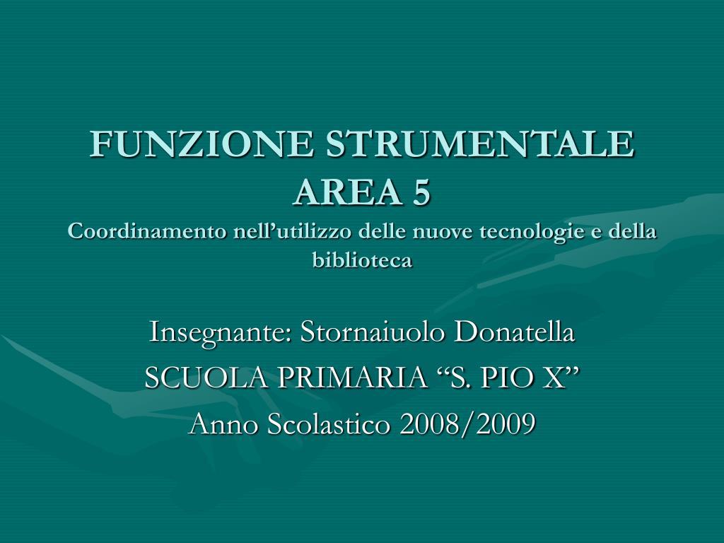 funzione strumentale area 5 coordinamento nell utilizzo delle nuove tecnologie e della biblioteca l.