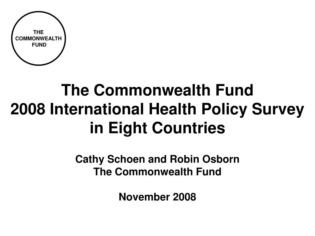 the commonwealth fund 2008 international health policy survey in eight countries l.