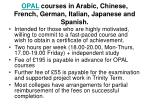 opal courses in arabic chinese french german italian japanese and spanish