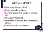 why use spss