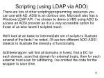 scripting using ldap via ado
