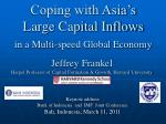 coping with asia s large capital inflows in a multi speed global economy