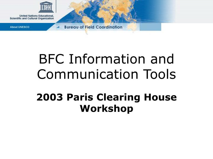 bfc information and communication tools n.