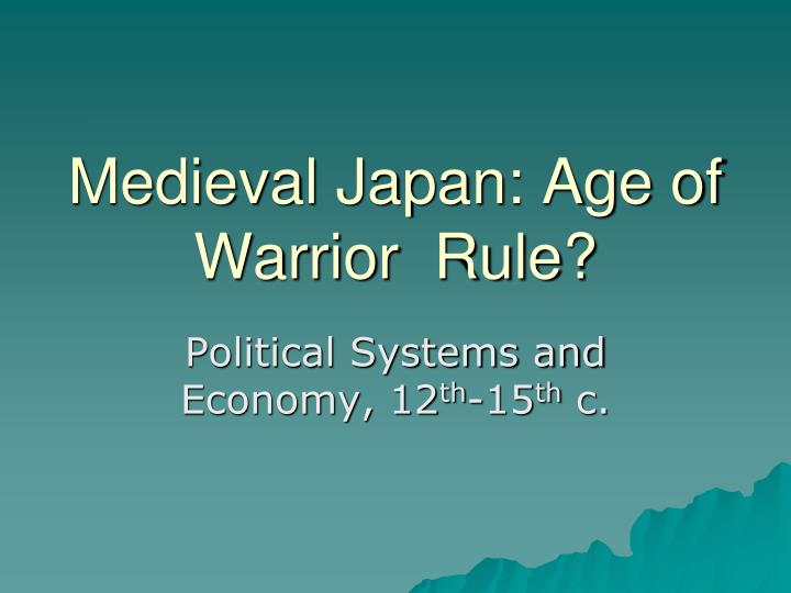 medieval japan age of warrior rule n.