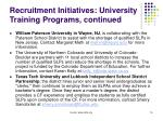 recruitment initiatives university training programs continued