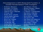 acknowledgements to cihr micheal smith foundation canadian neonatal network tm epic investigators
