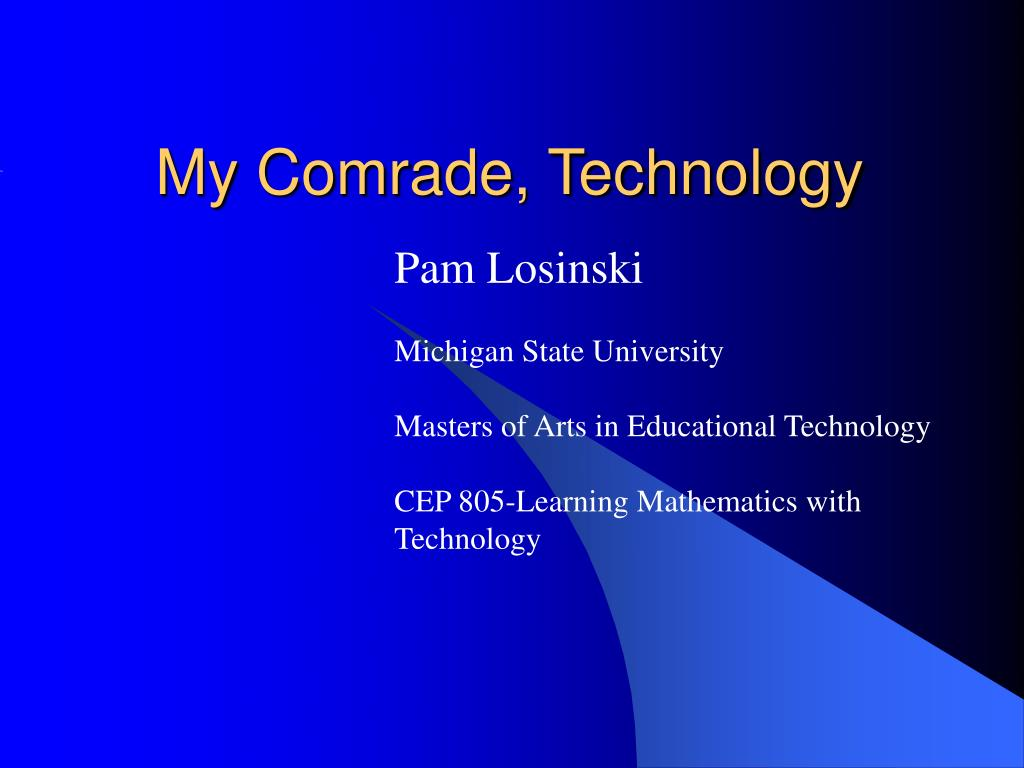 my comrade technology l.