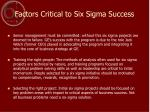 factors critical to six sigma success