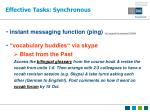 effective tasks synchronous