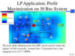 lp application profit maximization on 30 bus system