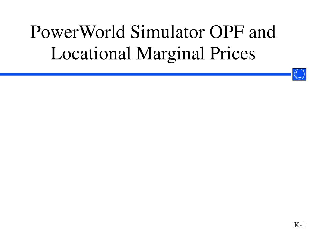 powerworld simulator opf and locational marginal prices l.