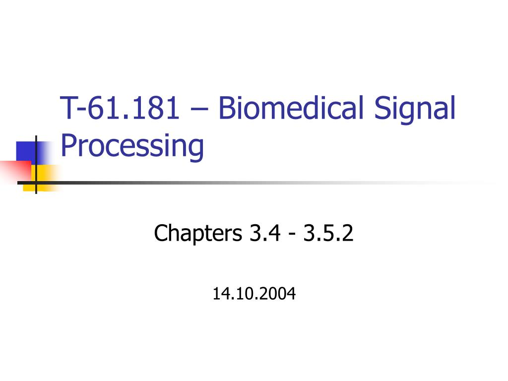t 61 181 biomedical signal processing l.