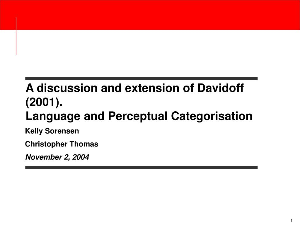 a discussion and extension of davidoff 2001 language and perceptual categorisation l.