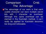 comparison cntd the advantage