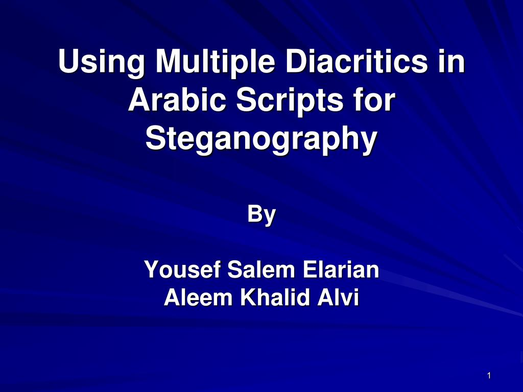 using multiple diacritics in arabic scripts for steganography l.