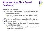 more ways to fix a fused sentence