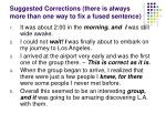 suggested corrections there is always more than one way to fix a fused sentence
