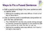 ways to fix a fused sentence
