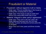 fraudulent or material