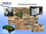 driving environment