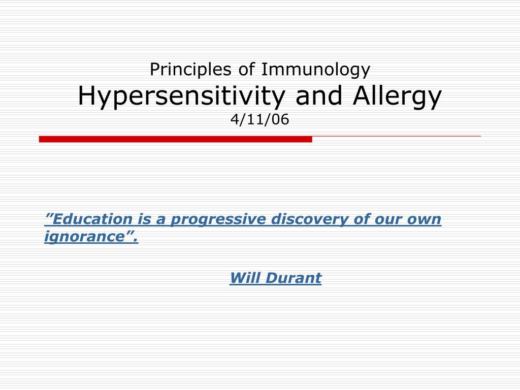 principles of immunology hypersensitivity and allergy 4 11 06 l.