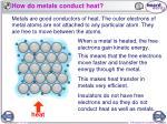 how do metals conduct heat
