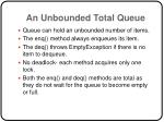 an unbounded total queue