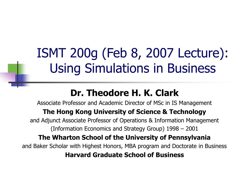 ismt 200g feb 8 2007 lecture using simulations in business l.