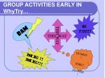 group activities early in whytry