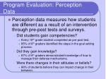 program evaluation perception data