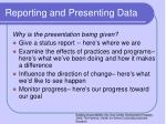 reporting and presenting data